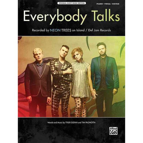 Everybody Talks: Piano / Vocal / Guitar