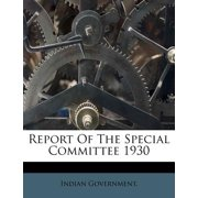 Report of the Special Committee 1930