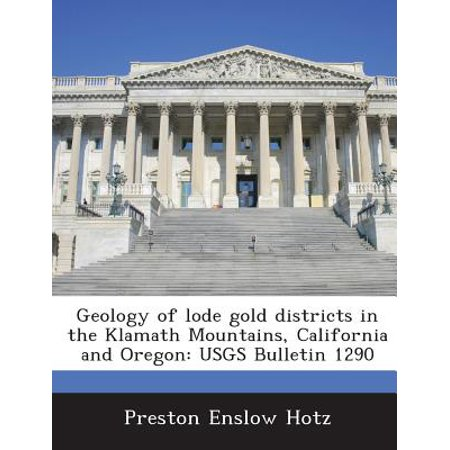 Geology of Lode Gold Districts in the Klamath Mountains, California and Oregon : Usgs Bulletin 1290 - Oregon District Halloween