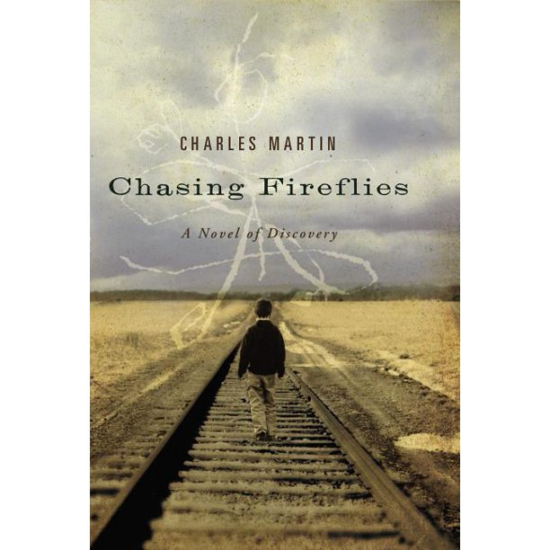 Chasing Fireflies: A Novel of Discovery (Paperback)