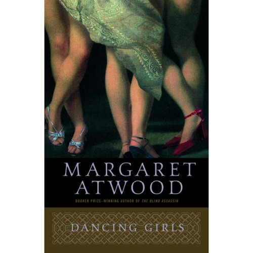 Dancing Girls and Other Stories: And Other Stories