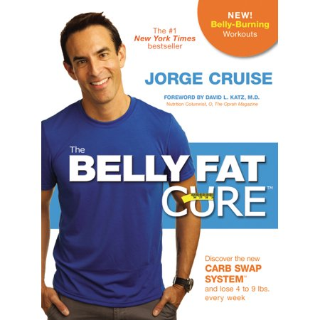 The Belly Fat Cure# : Discover the New Carb Swap System# and Lose 4 to 9 lbs. Every (Best Way To Lose Stubborn Belly Fat)