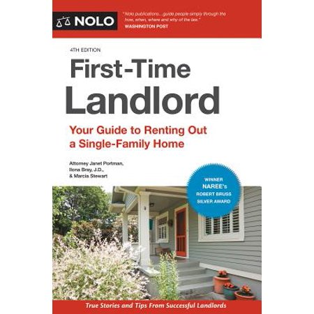 First-Time Landlord : Your Guide to Renting Out a Single-Family (Renting A House For The First Time)