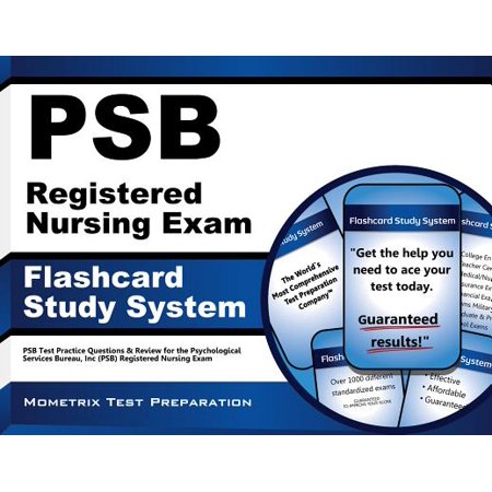 Psb Registered Nursing Exam Flashcard Study System: Psb Test Practice Questions & Review for the Psychological Services Bureau, Inc (Psb) Registered Nursing