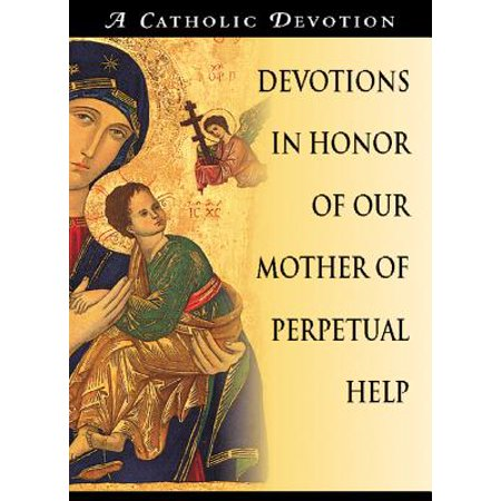Devotions in Honor of Our Mother of Perpetual