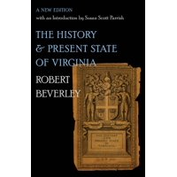 Published by the Omohundro Institute of Early American Histo: The History and Present State of Virginia (Paperback)