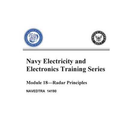 The Navy Electricity and Electronics Training Series: Module 18 Radar Principles