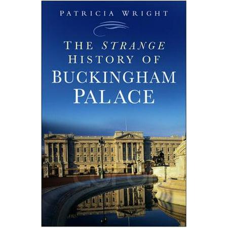 Strange History of Buckingham Palace - eBook