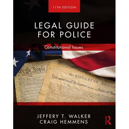 Legal Guide for Police : Constitutional (Constitutional Guide)