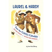 Laurel & Hardy : From the Forties Forward