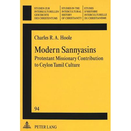 -Modern Sannyasins- : Protestant Missionary Contribution to Ceylon Tamil  Culture