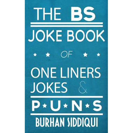 The Bs Joke Book of One Liners, Jokes & Puns (Paperback) (Halloween Jokes One Liners)