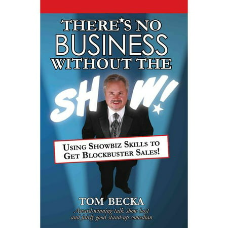 Toms Promotion (There's No Business Without the Show!: Using Showbiz Skills to Get Blockbuster)