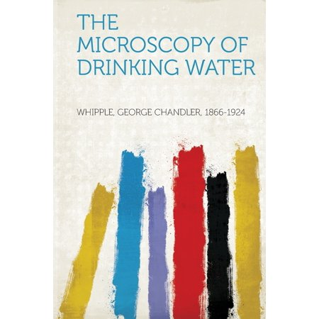 The Microscopy of Drinking Water