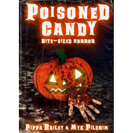 Poisoned Candy: Bite-sized Horror for Halloween - eBook - Halloween Poison Labels