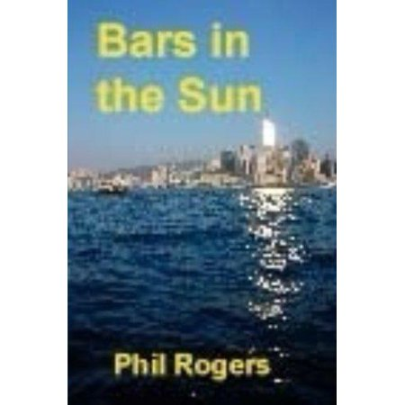 Bars In The Sun  A True Story Of Running A Restaurant And Bar On The Costa Del Sol