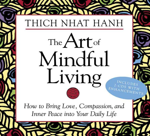 The Art of Mindful Living (Audiobook)