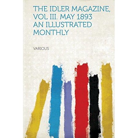 The Idler Magazine  Vol Iii  May 1893 An Illustrated Monthly