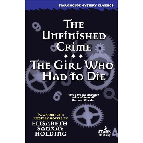 The Unfinished Crime / The Girl Who Had to Die