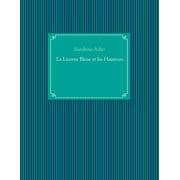 La Licorne Bleue et les Hauteurs - eBook
