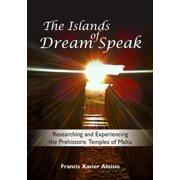 The Islands of Dream Speak - eBook