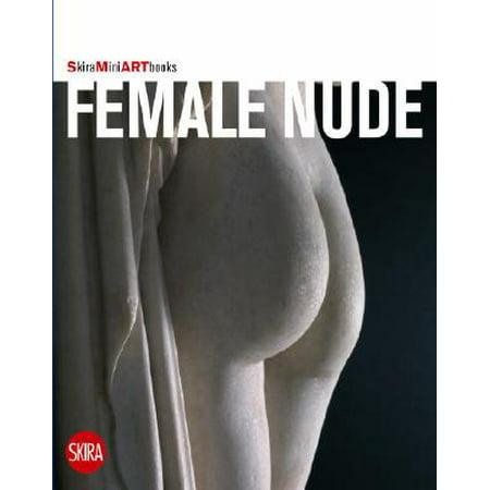 Female Nude : Skira Mini Artbooks