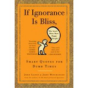 If Ignorance Is Bliss, Why Aren't There More Happy People? - eBook