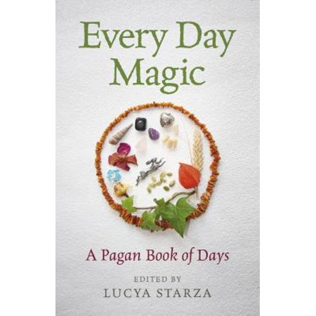 Every Day Magic - A Pagan Book of Days : 366 Magical Ways to Observe the Cycle of the - The Origins Of Halloween Pagan