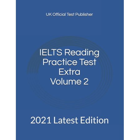 Ielts Reading Practice Test Extra: IELTS Reading Practice Test Extra Volume 2 : 2021 Latest Edition (Series #2) (Paperback)
