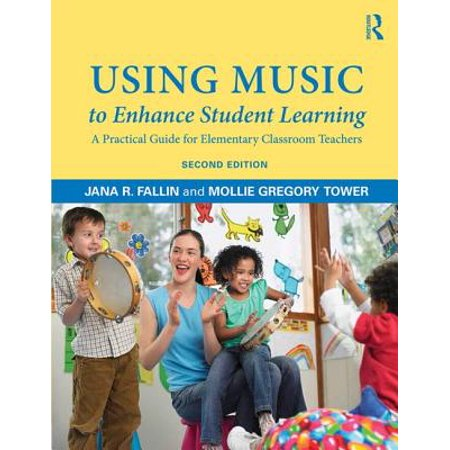 Using Music to Enhance Student Learning : A Practical Guide for Elementary Classroom Teachers](Halloween Online Games For Elementary Students)