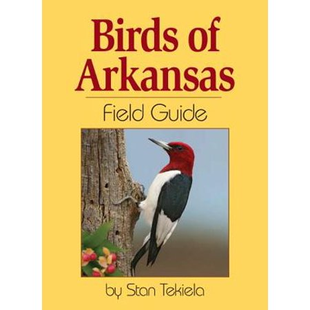 Birds of arkansas: a guide to common and notable species: greg. R.