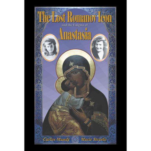 The Lost Romanov Icon and the Enigma of Anastasia