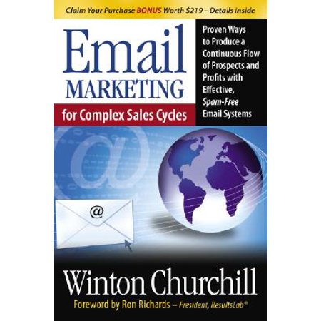 Continuous Ink Flow System (Email Marketing for Complex Sales Cycles : Proven Ways to Produce a Continuous Flow of Prospects and Profits with Effective Spam-Free Email System )