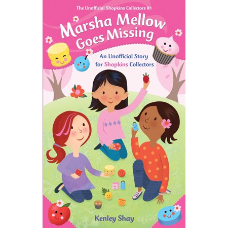 Marsha Mellow Goes Missing : An Unofficial Story for Shopkins Collectors](Missing Halloween Story)