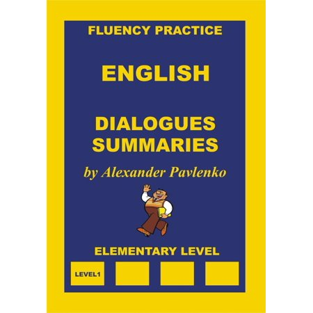 English, Dialogues and Summaries, Elementary Level -