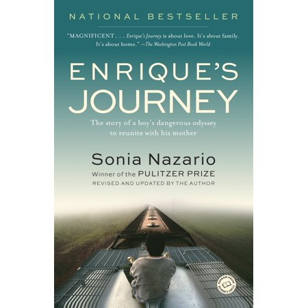 Enrique's Journey: The Story of a Boy's Dangerous Odyssey to Reunite with His Mother (The Journey Of Man A Genetic Odyssey Summary)