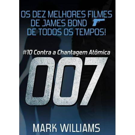 Os Dez Melhores Filmes De James Bond... De Todos Os Tempos! #10: 007 Contra a Chantagem Atômica - - Filmes Halloween Todos