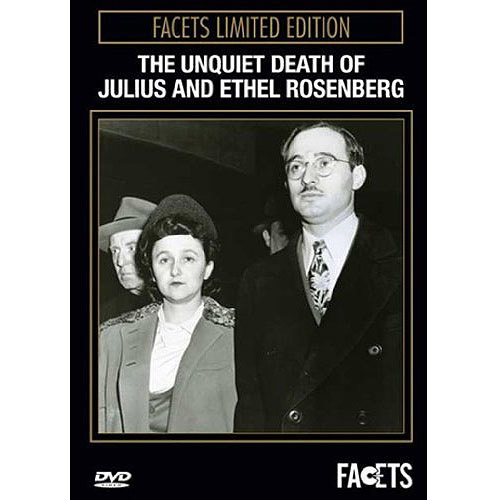 Conspiracy Theories: Whoever Says The Truth Shall Die / Unquiet Death Of Julius & Ethel Rosenberg