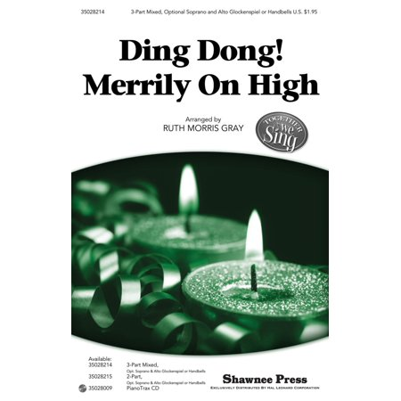 Morris Mix (Shawnee Press Ding Dong! Merrily on High (Together We Sing Series) 3-PART MIXED arranged by Ruth Morris)