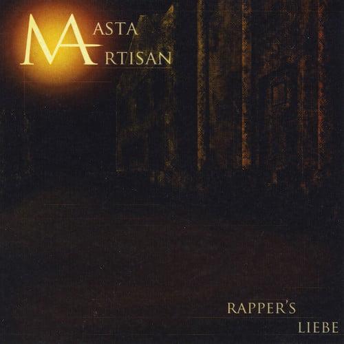 Masta Artisan - Rapper's Liebe [CD]
