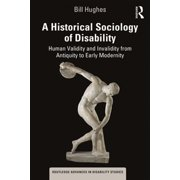 A Historical Sociology of Disability - eBook