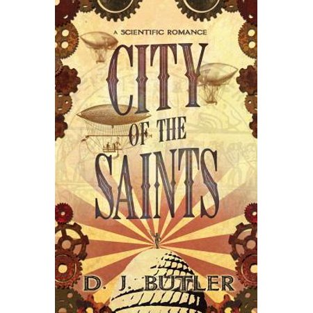 City of the Saints](Steampunk City)