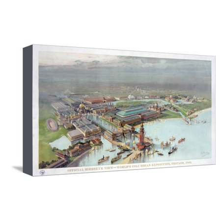 - Official Birdseye View. World's Columbian Exposition, Chicago, 1893 Stretched Canvas Print Wall Art