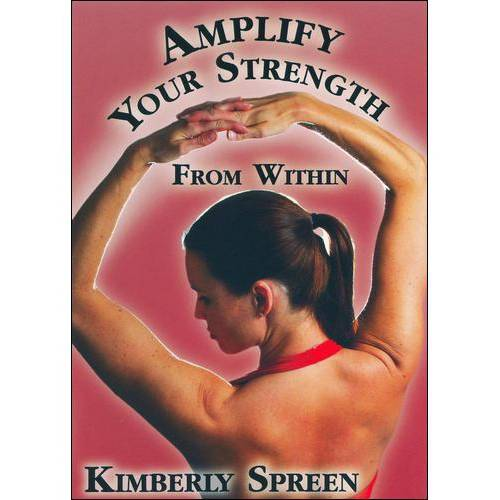 Kimberly Spreen: Amplify Your Strength