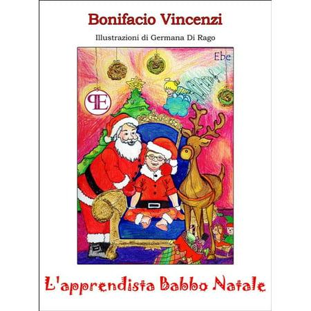 L Apprendista Di Babbo Natale.L Apprendista Babbo Natale Ebook Walmart Com