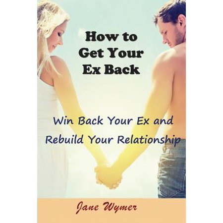 win back your ex quotes relationship