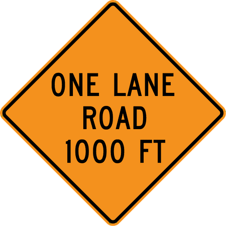 Traffic Signs - One lane road ahead(with distance) 12 x 18 Peel-n-Stick Sign Street Weather Approved Sign
