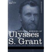Personal Memoirs of Ulysses S. Grant (Hardcover)