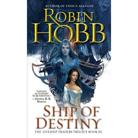 Ship of Destiny : The Liveship Traders