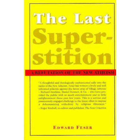 The Last Superstition : A Refutation of the New Atheism](The Superstitions Of Halloween)